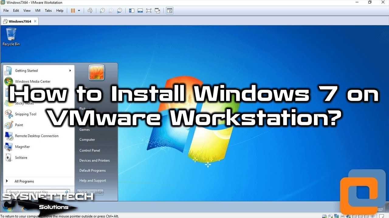 How to Install Windows 7 on VMware Workstation 15 / VMware Workstation 14 |  SYSNETTECH Solutions