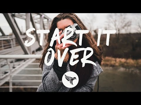 NOTD - Start It Over (Lyrics) Ft. CVBZ & SHY Martin