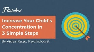 Concentration : How To Improve Concentration In Kids In 3 Easy Steps