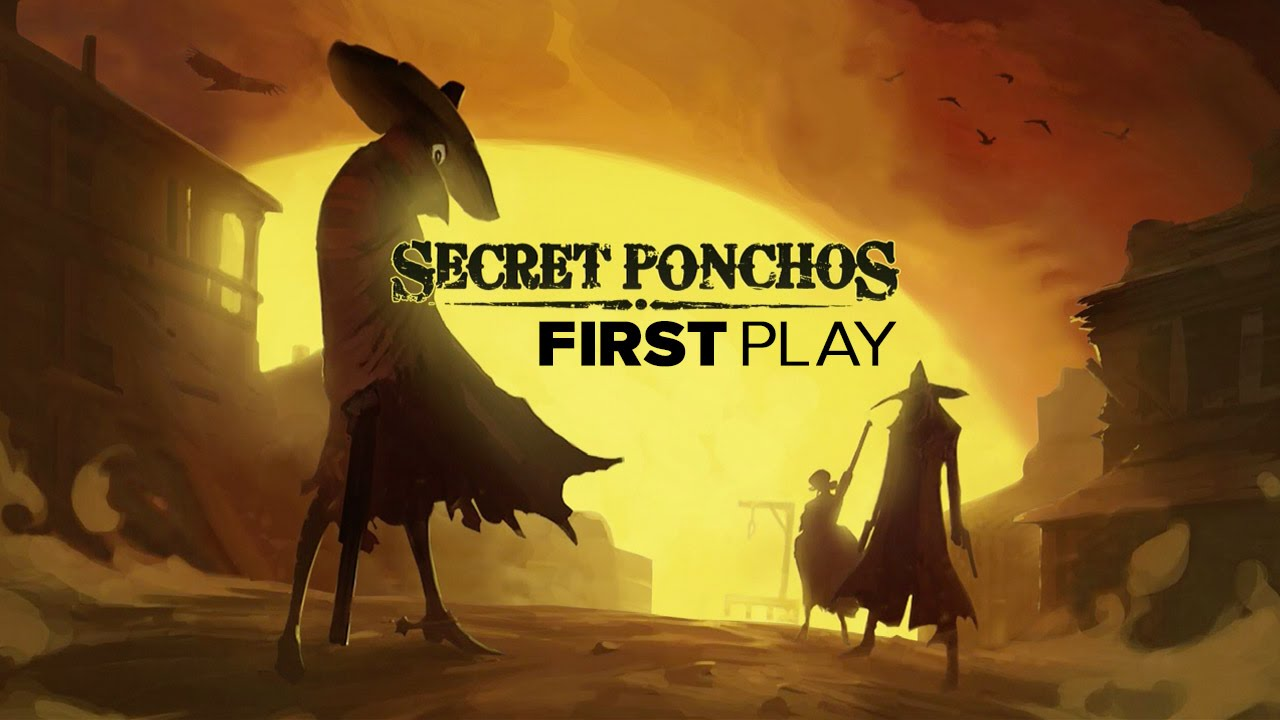 First Play: Secret Ponchos (Early Access)