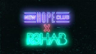 New Hope Club - Let Me Down Slow (with R3HAB) (Lyric Video)