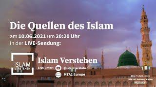 Islam Verstehen - Die Quellen des Islams