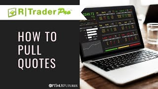 R | Trader Pro - How To Pull Quotes | Optimus Futures