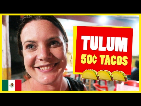 The BEST TACOS in TULUM, Mexico