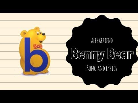 Benny Bear Alphafriend Song (with Lyrics)