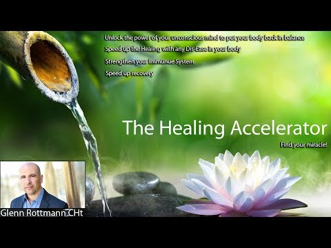 the-healing-accelerator-~-heal-~-with-the-power-of-your-unconscious-mind!
