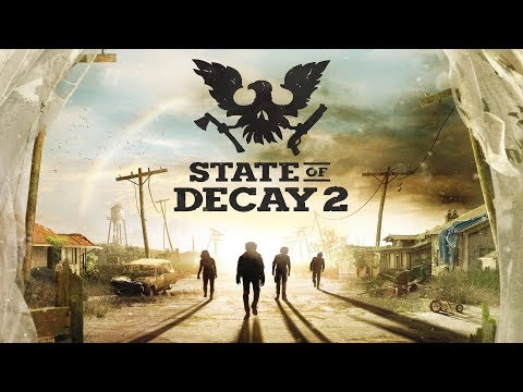 State of Decay 2 on PC ► Live Co-Op Gameplay ► Ultimate Edition Release