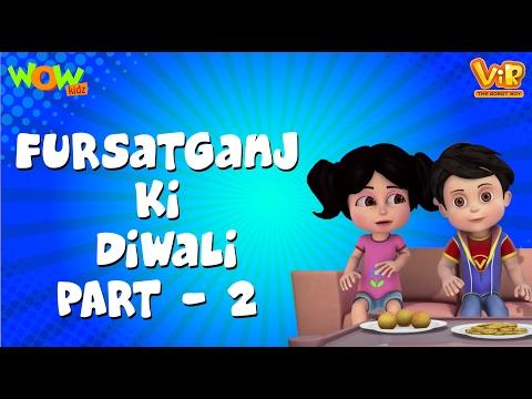 Fursatganj Ki Diwali Part 2 - Vir