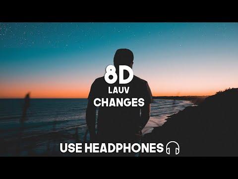 Lauv - Changes (8D Audio)