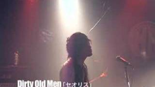 Dirty Old Men「セオリス」 07.12.22 One Man Live