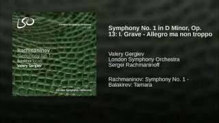 Symphony No. 1 in D Minor, Op. 13: I. Grave - Allegro ma non troppo