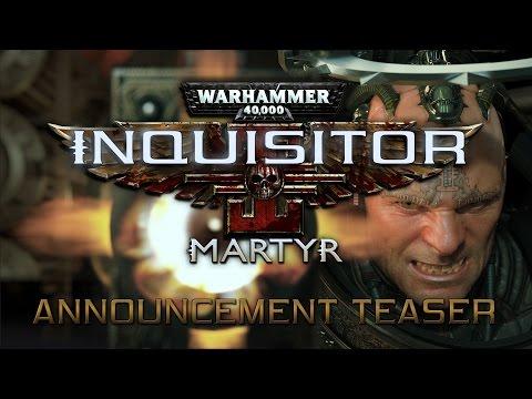 Warhammer 40,000: Inquisitor - Martyr Announcement Teaser
