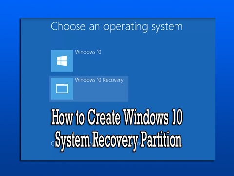 How To Create Windows 10 System Recovery Partition