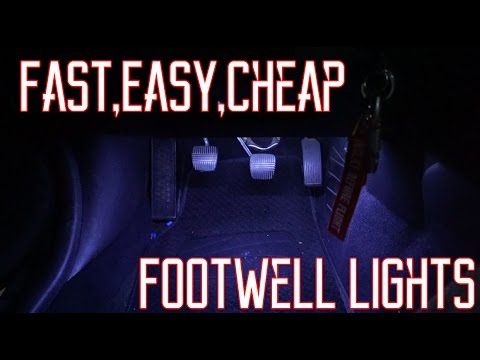 How To: Install Footwell Lights