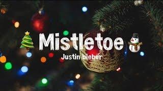 Justin Bieber - Mistletoe   Lyrics (Terjemahan Bahasa Indonesia)