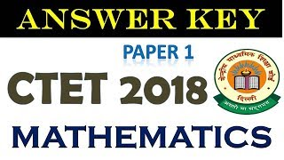CTET 2018 Primary Paper Solution with Pedagogy| CTET 2018 Answerkey Maths Paper 1