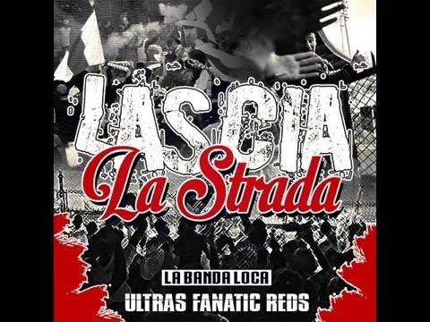 Lascia La Strada