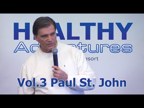 """Healthy Adventures """" Body Positioning and Alignment """" Paul St. John (Vol. 3)"""