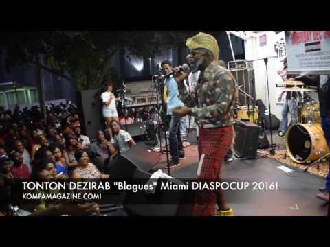 """TONTON DEZIRAB """"Blagues"""" @ Miami DIASPOCUP!"""