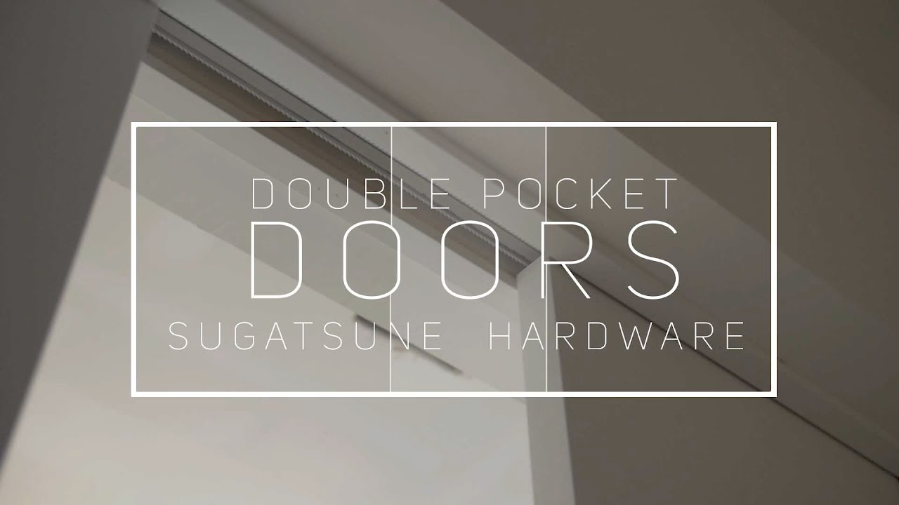 Double Pocket Doors   Sugatsune Hardware Review