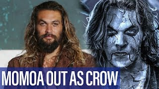 Why Jason Momoa Has Left THE CROW Remake