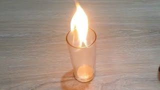 fire burn into empty water glass - Cool Science Experiments