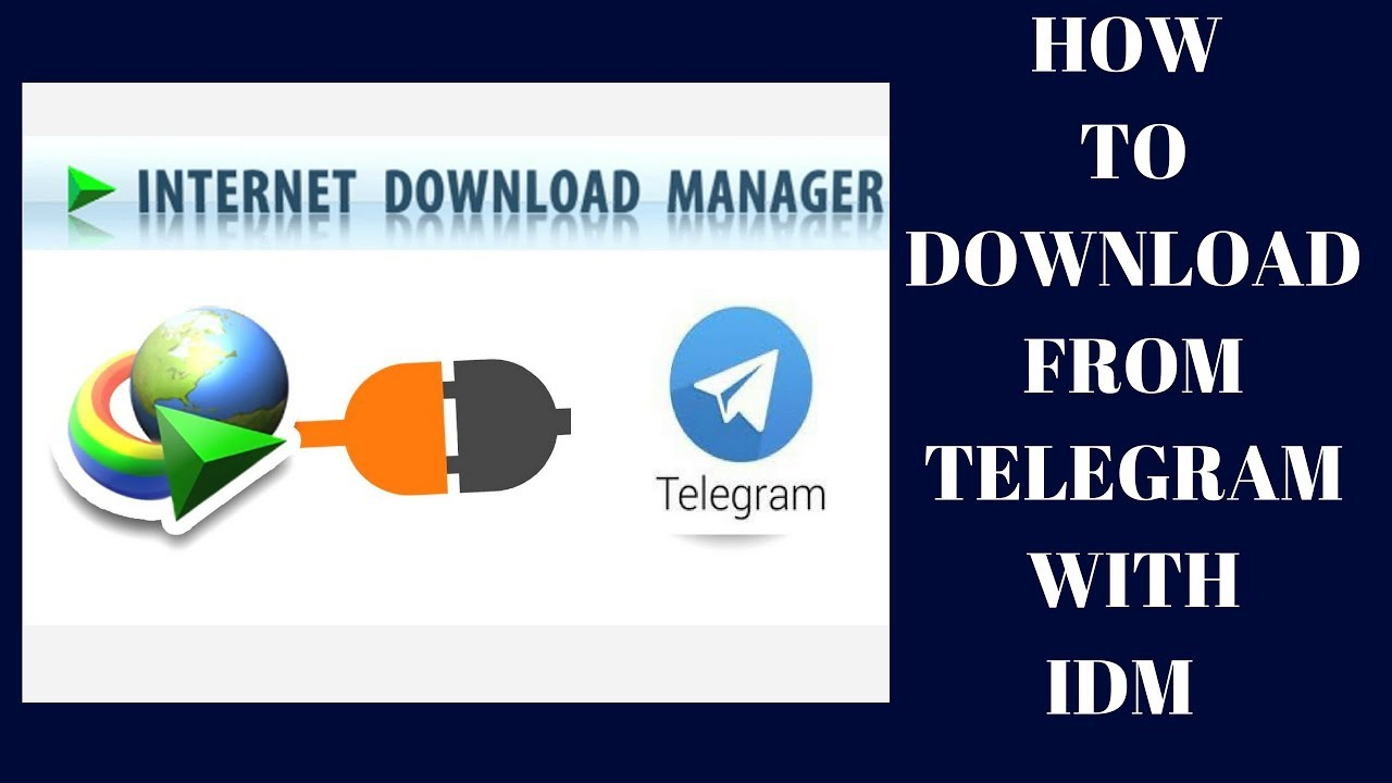 How to download files from telegram using idm