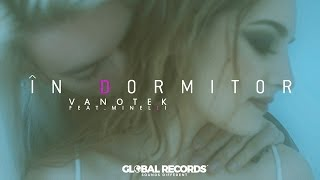 Смотреть клип Vanotek Ft. Minelli - In Dormitor