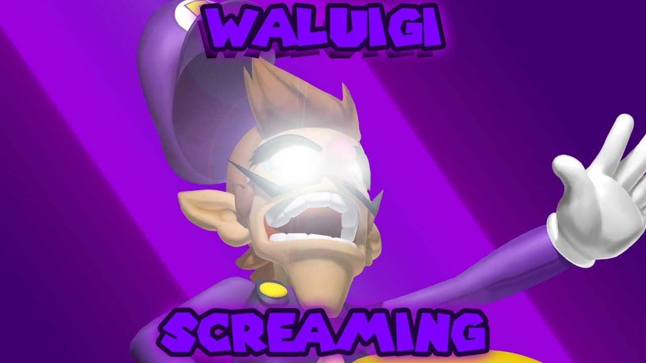 waluigi screaming youtube