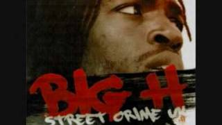 Big H - Streets And Crime [1/15]