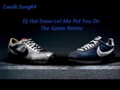 Cwalk Song#4 Dj Hot Snow Let Me Put You On The Game Remix
