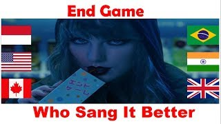 Who Sang It Better | End Game | UK,USA,Brazil,India,Canada,Indonesia | Song EP 01