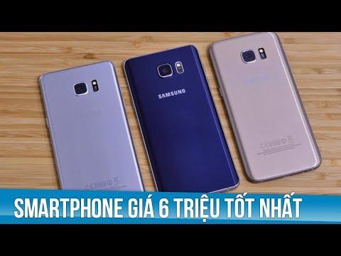 Smartphone giá dưới 6 triệu đáng mua nhất