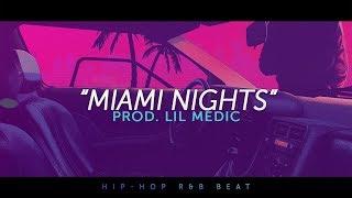 'Miami Nights' - The Weeknd x Charlie Puth Type Beat 2018 (Hip-Hop R&B Pop Funk)