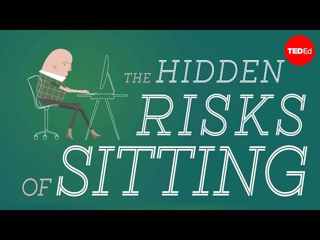 TED-EdWhy sitting is bad for you - Murat Dalkilin
