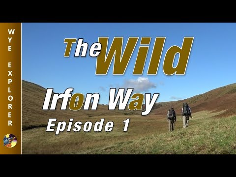 The Wild Irfon Way Ep 1