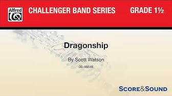 Dragonship, by Scott Watson – Score & Sound