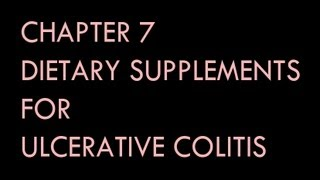 Chapter 7 of NUTRITIONAL THERAPY FOR INFLAMMATORY BOWEL DISEASE