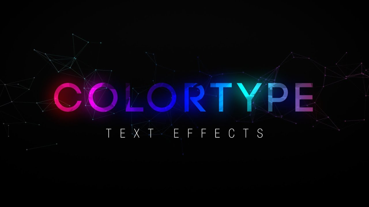 ColorType Text Effects After Effects Template YouTube - Text effect after effects template
