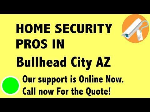 Best Home Security System Companies in Bullhead City AZ
