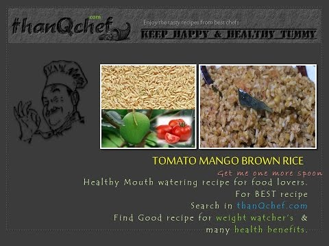 Tomato Mango Brown rice YUMMY  Indian Style –