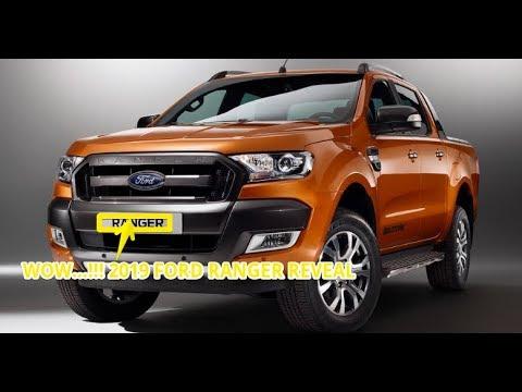 WOW...!!! 2019 ford ranger reveal