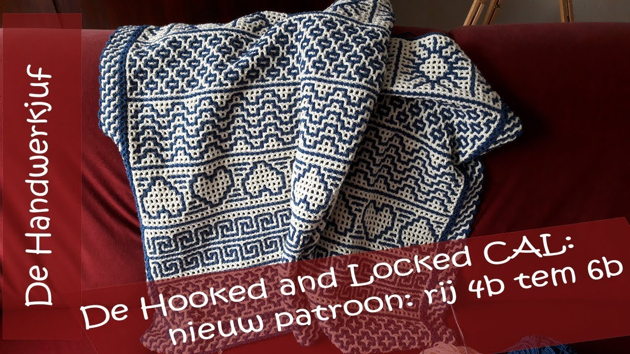Hooked And Locked Crochet Along Deken Deel 2 Nieuwe Patroondelen