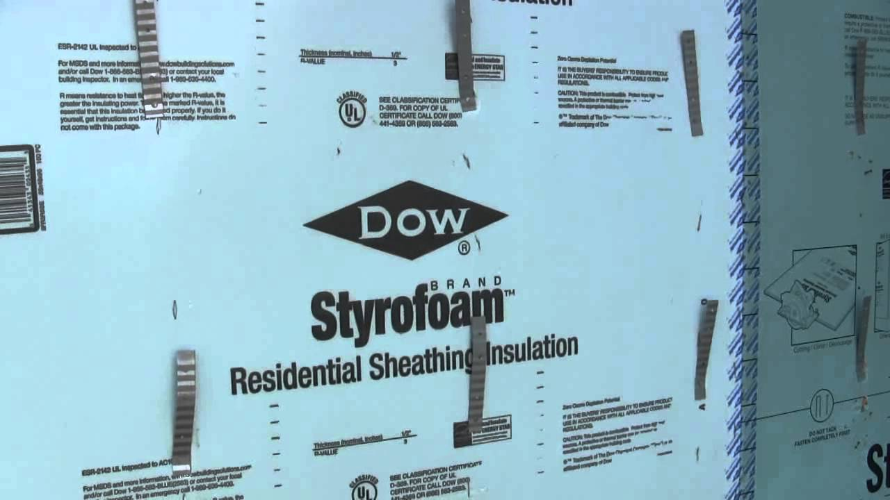 Energy Smart: DOW Insulated Sheathing