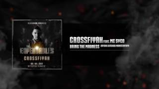 Video Crossfiyah feat. MC Syco - Bring the Madness // Oldschool Madness Anthem download MP3, 3GP, MP4, WEBM, AVI, FLV November 2017