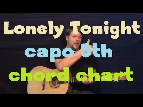 Lonely Tonight (Blake Shelton) Guitar Chord Chart Lesson - Capo 5th
