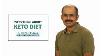 The Science of Keto Diet | എന്താണ് കീറ്റോ ഡയറ്റ് | Dr. Manjunath Sumaran | Episode 1