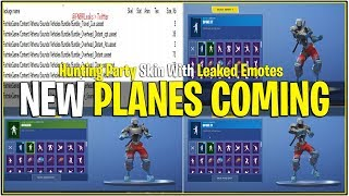 *NEW* LEAKED AIR PLANE VEHICLES & Hunting Party Skin with Leaked Emotes! (Fortnite)