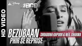 Bezubaan Phir Se (Reprise) | Disney's ABCD 2 | Shraddha Kapoor | HD