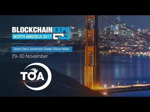 """""""ToaCoin at the Blockchain Expo North America 2017"""""""